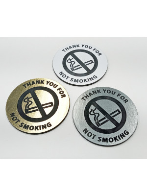 Thank You For Not Smoking Engraved Table Discs - Multiple Choices
