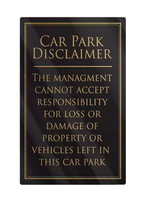 Car Park Disclaimer Notice - Frame Options