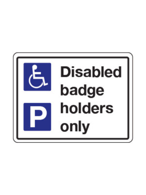 Disabled Badge Holders Only Exterior Notice - Mount Options