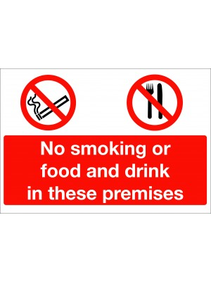 No Smoking or Food & Drink in These Premises Sign