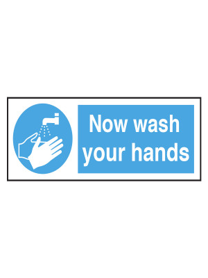 Now Wash Your Hands Notice - CS018