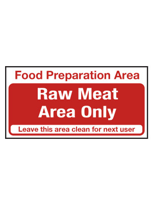 Raw Meat Area Only Notice - CS036
