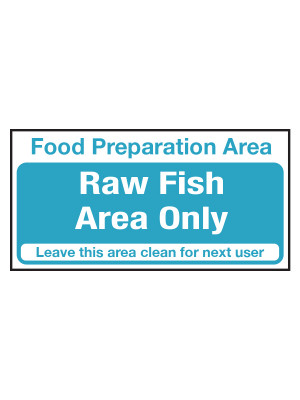 Raw Fish Area Only Notice - CS108