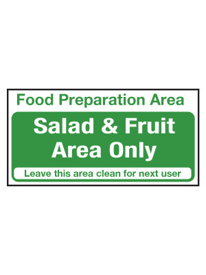 Salad and Fruit Area Only Notice - CS109