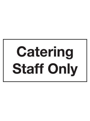 Catering Staff Only Door Sticker - CS110