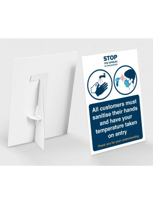 All customers must sanitise their hands and have temperature taken on entry countertop freestanding sign