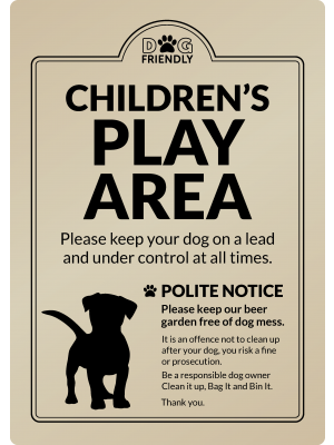 Dog Friendly Childrens Play Area - Clean it up, Bag It, Bin It - Exterior Sign