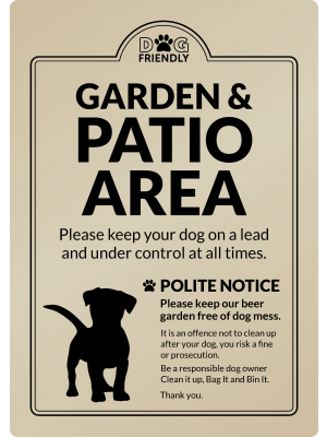 Dog Friendly Garden & Patio Area - Clean it up, Bag It, Bin It - Exterior Sign