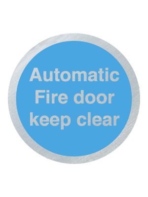 DS030 - Automatic Fire Door Keep Clear 75mm Stainless Steel Disc