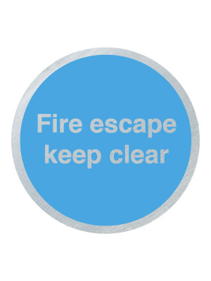 DS040 - Fire Escape Keep Clear 75mm Stainless Steel Disc