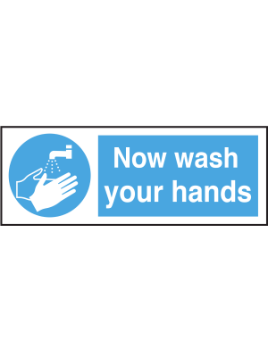 Now Wash Your Hands Notice