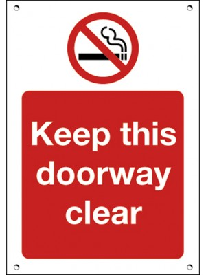 No Smoking Keep This Doorway Clear Sign