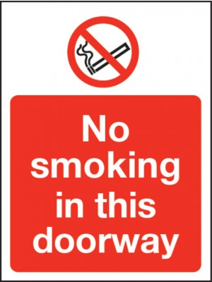 No Smoking in this Doorway Sign