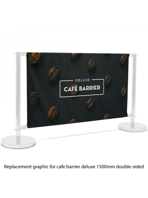 Replacement Graphic for Deluxe Cafe Barrier 1500mm Double Sided Print