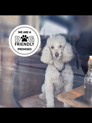 We are a Dog Friendly Premises - Window Sticker