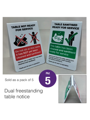 This table has now been sanitised for use / Not ready for use dual freestanding tent notice. Pack of 5