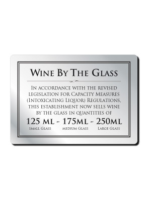 125, 175 & 250ml Wine by the Glass Bar Notice