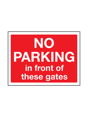 No Parking in Front of These Gates Exterior Notice - Mount Options