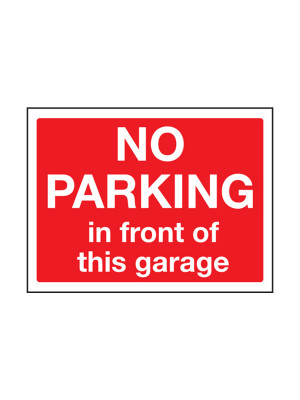 No Parking in Front of This Garage Exterior Notice - Mount Options