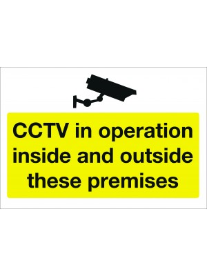 CCTV in Operation Inside & Outside These Premises Sign - Multiple Sizes
