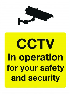 CCTV in Operation for Your Safety and Security Sign - Multiple Sizes