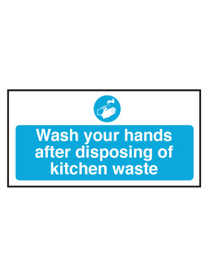 Wash Your Hands After Disposing Kitchen Waste Notice - CS092