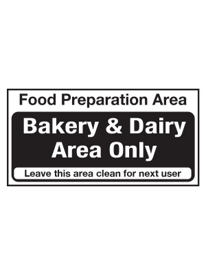 Bakery and Dairy Area Only Notice - CS107