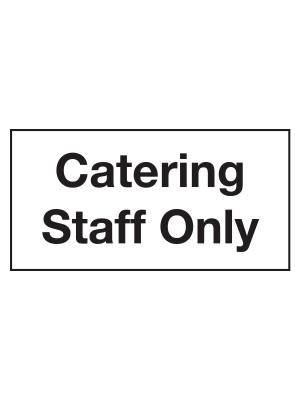 Catering Staff Only Door Sticker - CS110