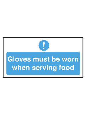 Gloves Must Be Worn When Serving Food Notice - CS116