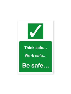 Think Safe, Work Safe, Be Safe - Staff Safety Notice