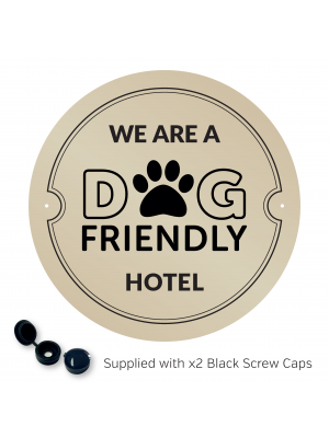 We are a Dog Friendly Hotel - Exterior Wall Plaque