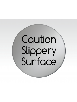 Caution Slippery Surface 75mm Diameter Satin Silver Door Disc - DS031