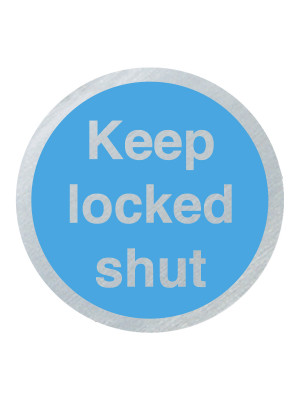 DS037 - Keep Locked Shut 75mm Stainless Steel Disc