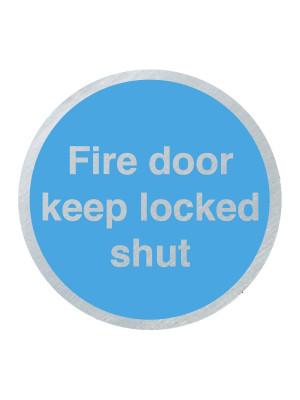 DS038 - Fire Door Keep Locked Shut 75mm Stainless Steel Disc