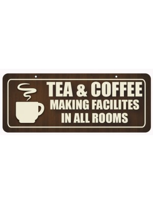 Tea & Coffee Making Facilities in all Rooms Window Hanging Notice - GS008