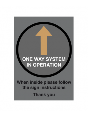 One Way system in operation social distancing guidance notice.