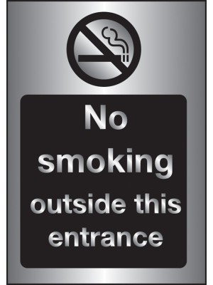 PS254 - Silver No Smoking Outside This Entrance