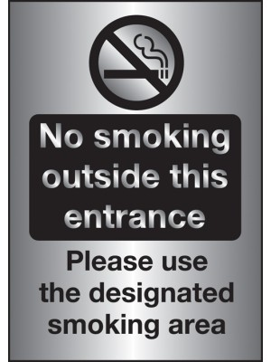 PS255 - Silver No Smoking Outside This Entrance / Designated Smoking Area