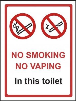 No Smoking or Vaping in this Toilet Sign