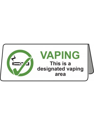 PS466 - This is a Designated Vaping Area Tent Table Notice