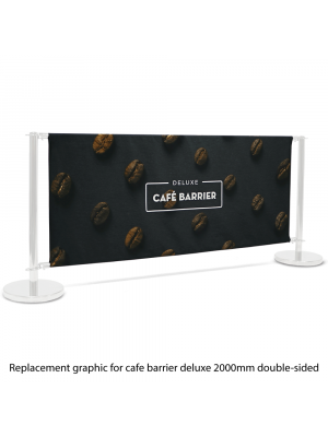 Replacement Graphic for Deluxe Cafe Barrier 2000mm Double Sided Print