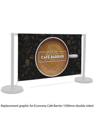 Replacement Graphic for Economy Cafe Barrier - 1500mm Double Sided Print
