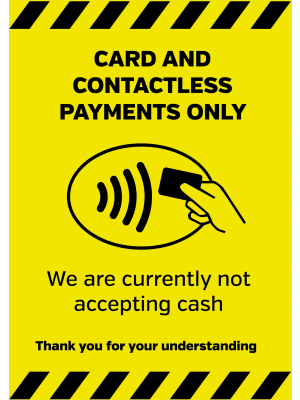 card and Contacless payments only signage