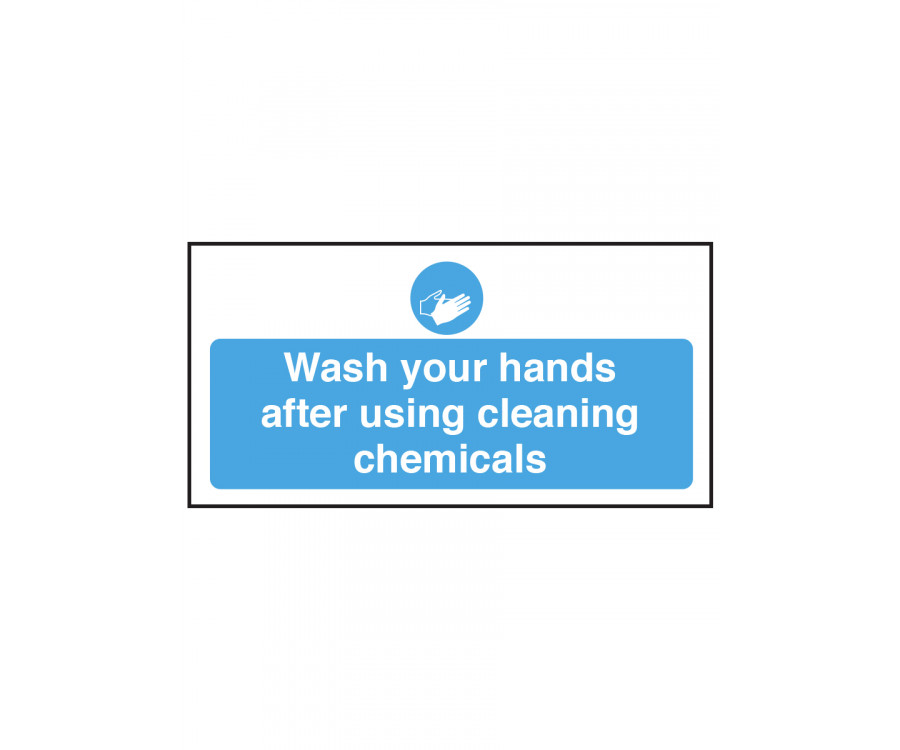 Wash Your Hands After Using Cleaning Chemicals Safety Sign