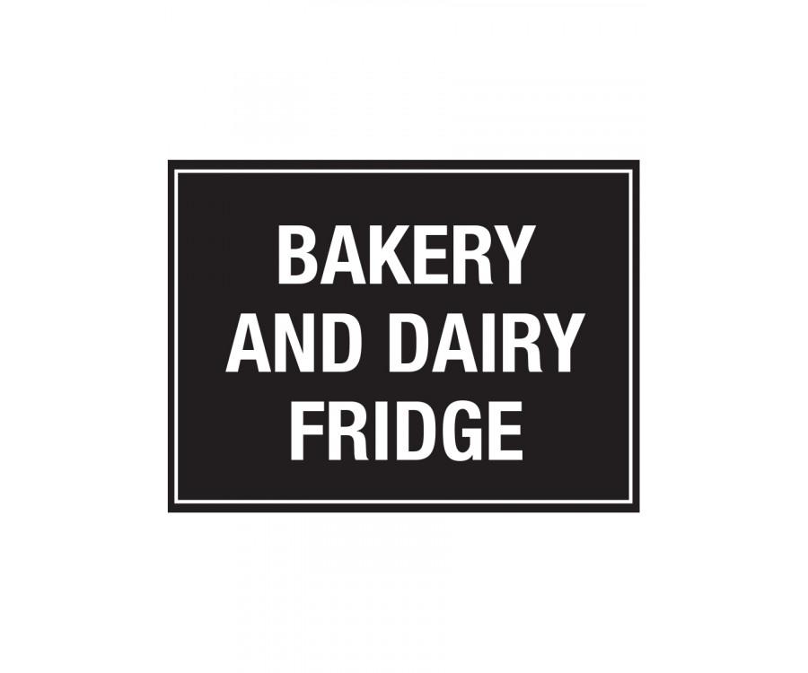 Bakery Amp Dairy Fridge Notice Cs129 Food Storage Amp Temp