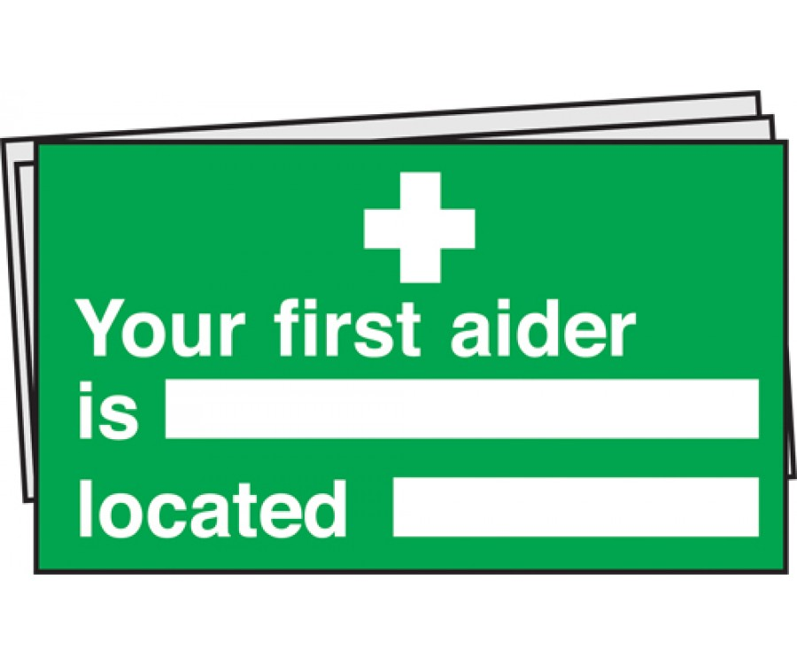 Your First Aider Is Located Notices Pack Of 10 First