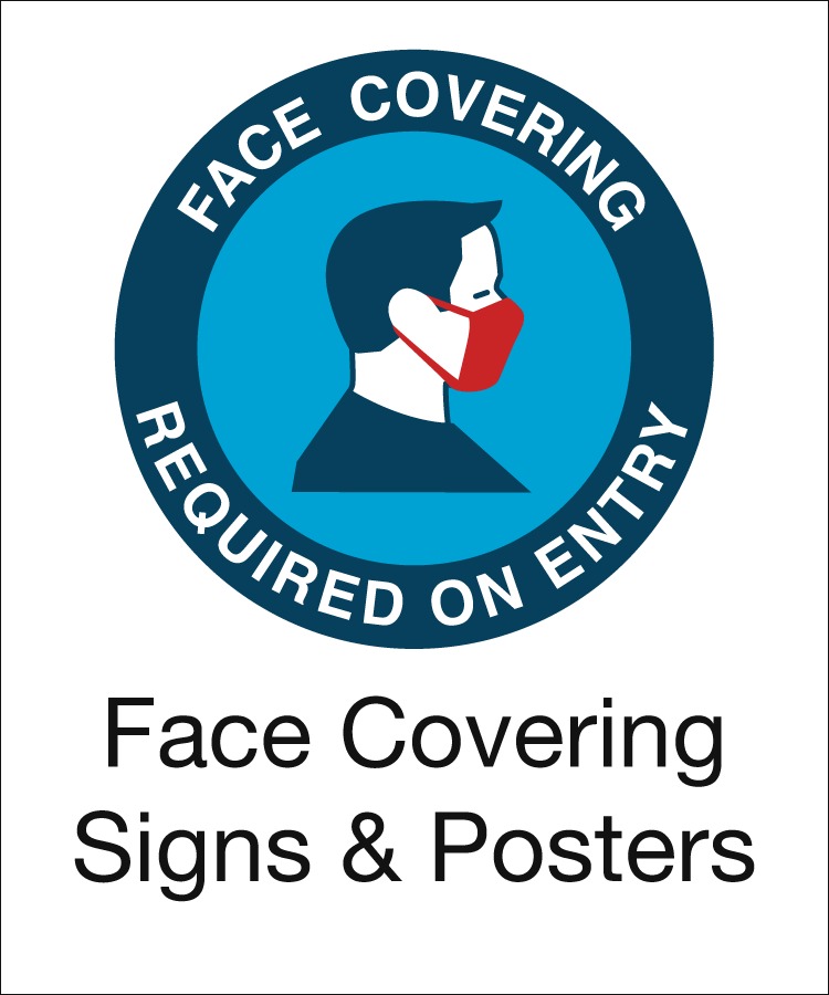 Face covering signs and posters