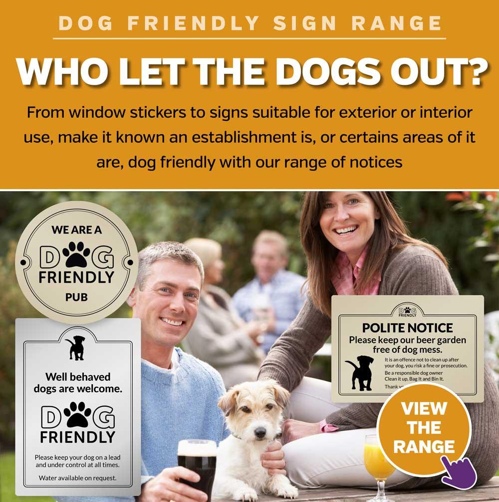 Dog Friendly Signs